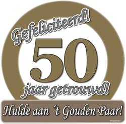 Huldeschild Gefeliciteerd 50 jaar getrou