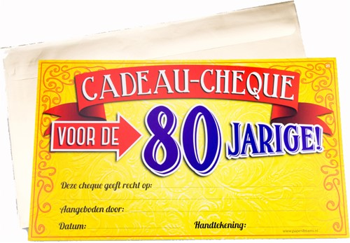 Cadeau Cheque 80 Jarige