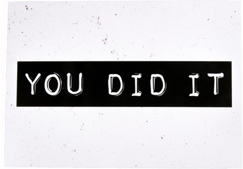 Kaart Black And White - You Did It!