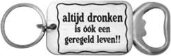 Flesopener Altijd dronken